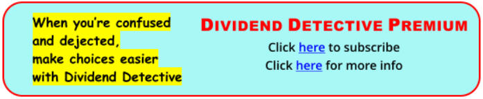 When you're confused and dejected, make choices easier with Dividend Detective.
