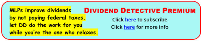 MLPs improve dividends by not paying federal taxes. Let DD do the work for you while you're the one who relaxes.