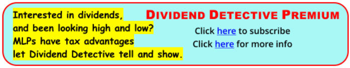 Interested in dividends, been looking high and low? MLPs have tax advantages, let Dividend Detective tell and show.